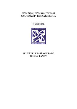 Felvételi tájékoztató - Kereskedelmi és Vendéglátóipari Tagintézmény