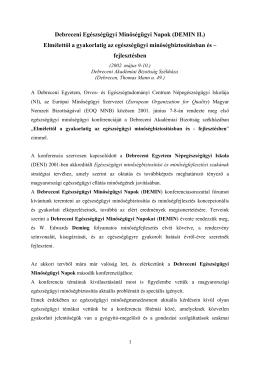Debreceni Egészségügyi Minőségügyi Napok (DEMIN II - Pro-Qaly