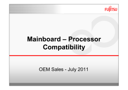 Mainboard – Processor Compatibility Mainboard – Processor - SP-it