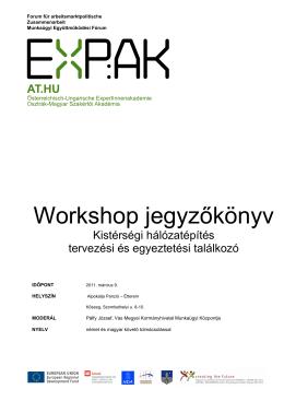 Workshop jegyzőkönyv - Osztrák Magyar Munkaügyi Konferencia