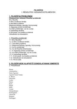 FILOZÓFIA I. RÉSZLETES VIZSGAKÖVETELMÉNYEK 1