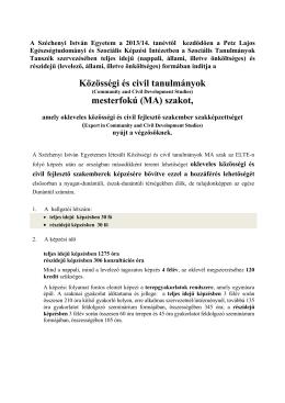 Közösségi és civil tanulmányok mesterfokú (MA) szakot,