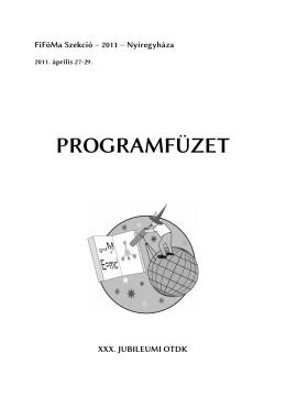 A konferencia részletes tagozatbeosztása, elõadásai és programja