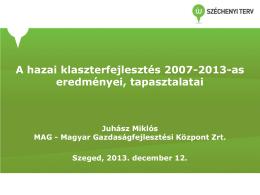 A hazai klaszterfejlesztés 2007-2013
