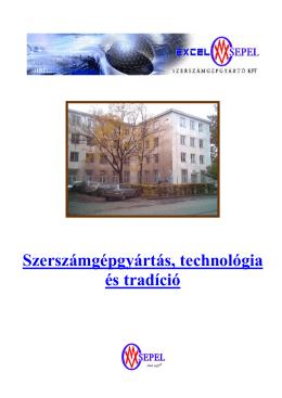 Szerszámgépgyártás, technológia és tradíció