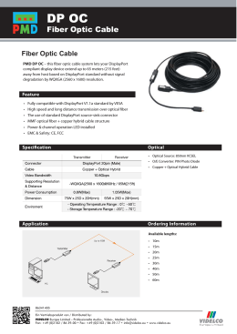 Fiber Optic Cable - VIDELCO Europe Limited