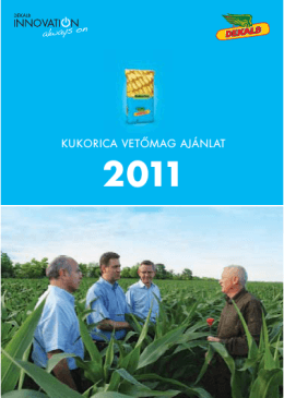 Dekalb kukorica vetőmag ajánlat 2011