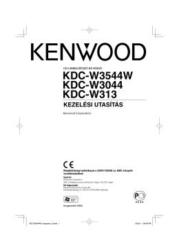 kdc-w3544w kdc-w3044 kdc-w313 kezelési utasítás