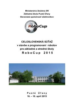 Propozicie RoboCup 2015.pdf - Slovenská Spoločnosť Elektronikov