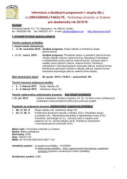 Bakalárske študijné programy - I. stupeň VŠ štúdia