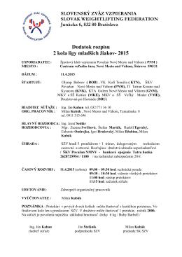 Dodatok rozpisu 2 kola ligy ml. žiakov 2015