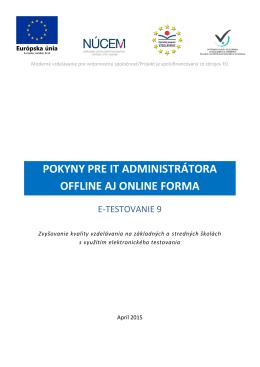 E-T9 Pokyny pre IT administrátora offline aj online forma