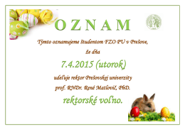 7.4.2015 (utorok) rektorské voľno.