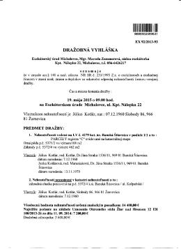 sa bude konať v sídle exekútorského úradu dňa 19.05.2015 o 9:00