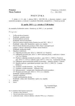 Primátor Mesta Nemšová P O Z V Á N K A 22. apríla 2015 t. j. v