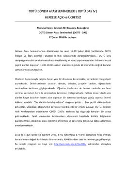 ODTÜ DÖNEM ARASI SEMİNERLERİ ( ODTÜ DAS IV ) HERKESE