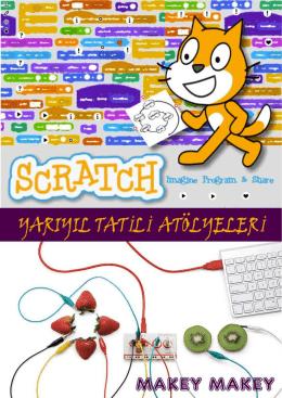 Scratch ile Kodlama & Fiziksel Arayüz Tasarımı
