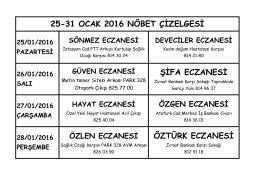 ÖZTÜRK ECZANESİ 25-31 OCAK 2016 NÖBET ÇİZELGESİ ŞİFA