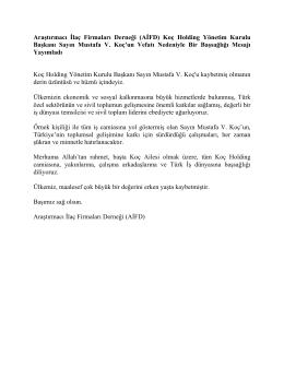 Koç Holding Yönetim Kurulu Başkanı Sayın Mustafa V. Koç`un Vefatı