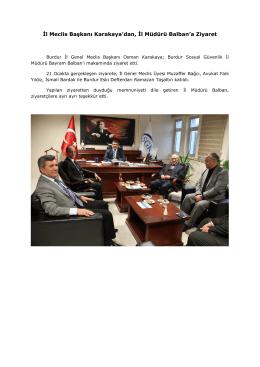 İl Meclis Başkanı Karakaya`dan, İl Müdürü Balban`a Ziyaret