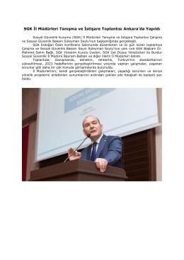 SGK İl Müdürleri Tanışma ve İstişare Toplantısı Ankara`da Yapıldı