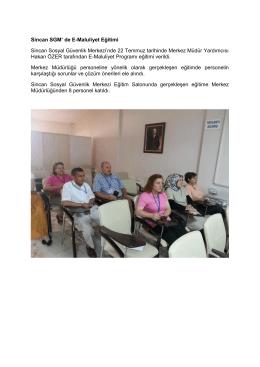 Sincan SGM` de E-Maluliyet Eğitimi