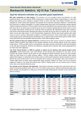 Bankacılık Sektörü: 4Ç15 Kar Tahminleri
