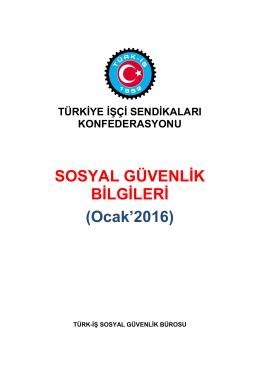 SOSYAL GÜVENLİK BİLGİLERİ (Ocak`2016) - Türk-İş