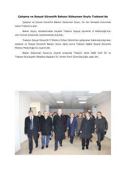 Çalışma ve Sosyal Güvenlik Bakanı Süleyman Soylu Trabzon