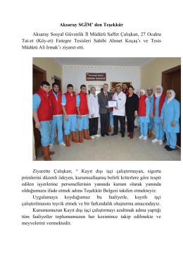 Aksaray SGİM` den Teşekkür Aksaray Sosyal Güvenlik İl