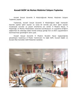 Kocaeli SGİM` de Merkez Müdürleri İstişare Toplantısı