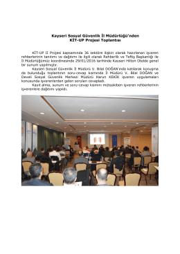 Kayseri Sosyal Güvenlik İl Müdürlüğü`nden KİT-UP Projesi