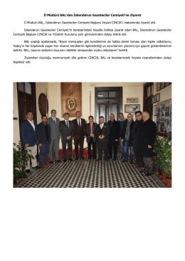 İl Müdürü BAL`dan İskenderun Gazeteciler Cemiyeti`ne Ziyaret
