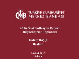 2016 Ocak Enflasyon Raporu Bilgilendirme Toplantısı