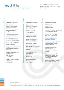 """Sinfinity CTC"" d.o.o. Radno vreme: 08.00 – 16.00 èasova"