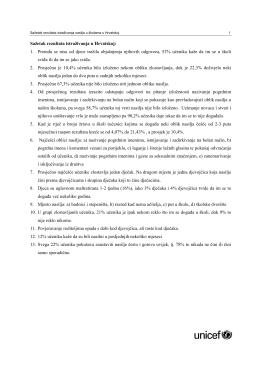 Sažetak rezultata istraživanja u Hrvatskoj: 1. Premda se