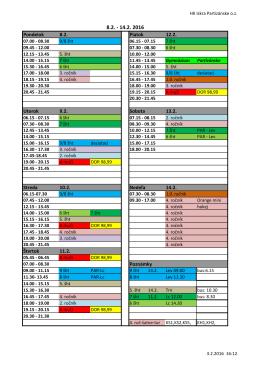 Pondelok 8.2. Piatok 12.2. Utorok 9.2. Sobota