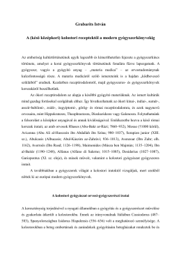 Grabarits István A (késő középkori) kolostori receptektől a modern