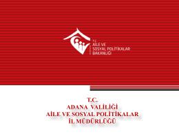 Projelerimiz - Adana Aile ve Sosyal Politikalar İl Müdürlüğü