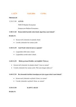 1. GÜN 11.03.2016 CUMA - Türk Kolon ve Rektum Cerrahisi Derneği