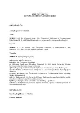 T.C. SİİRT ÜNİVERSİTESİ KÜTÜPHANE HİZMETLERİ YÖNERGESİ