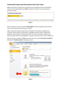 Outlook Mail Programında Mail Arşivleme İşlemi Nasıl Yapılır