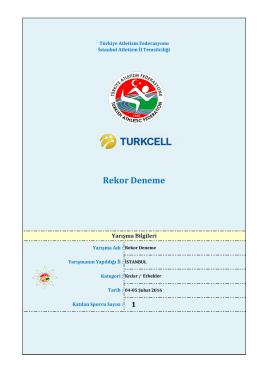 Rekor Deneme Sonuçları - Türkiye Atletizm Federasyonu