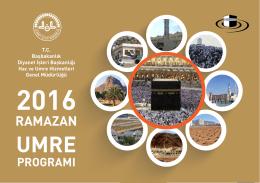 2016 Ramazan Umre Programı için Tıklayınız.