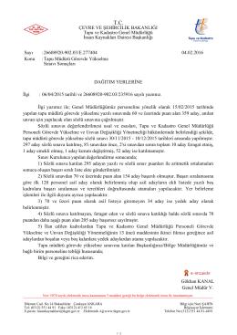 Gökhan KANAL Genel Müdür V. DAĞITIM YERLERİNE İlgi : 06/04