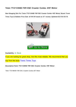 Tekin TT2108HD FXR ESC Crawler Combo 45T Motor