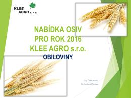 obiloviny - KLEE AGRO sro
