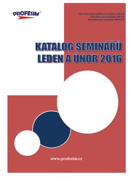 Katalog seminářů leden a únor 2016.