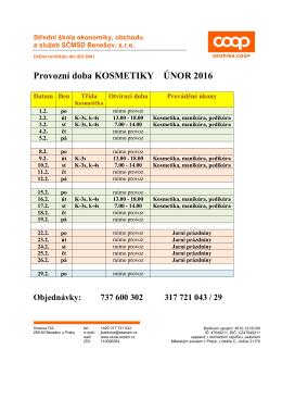 Provozní doba KOSMETIKY ÚNOR 2016