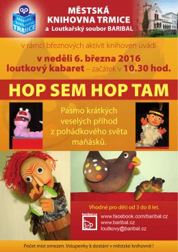 Hop sem Hop tam - loutkový kabaret v podání divadélka BARIBAL